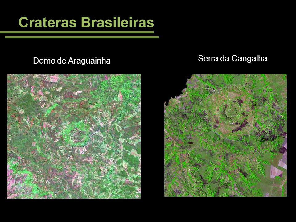 Crateras Brasileiras Domo de Araguainha Serra da Cangalha