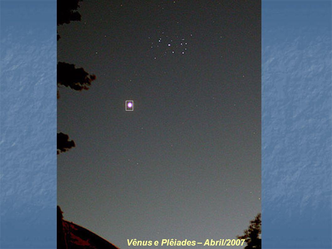 Vênus e Plêiades – Abril/2007