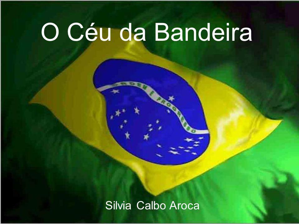 O Céu da Bandeira Silvia Calbo Aroca