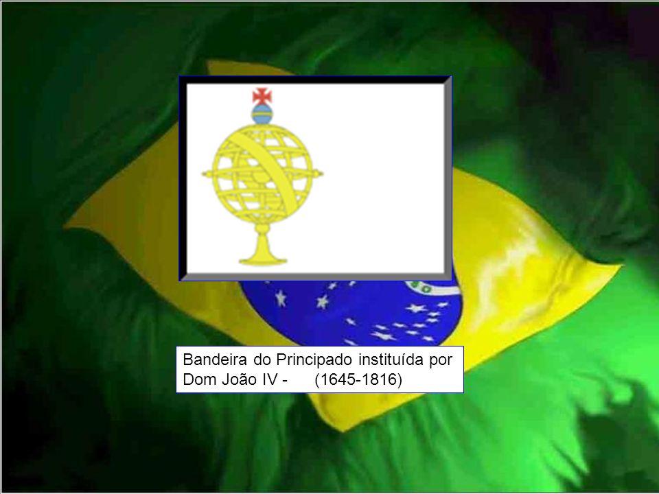 Bandeira do Principado instituída por Dom João IV - (1645-1816)