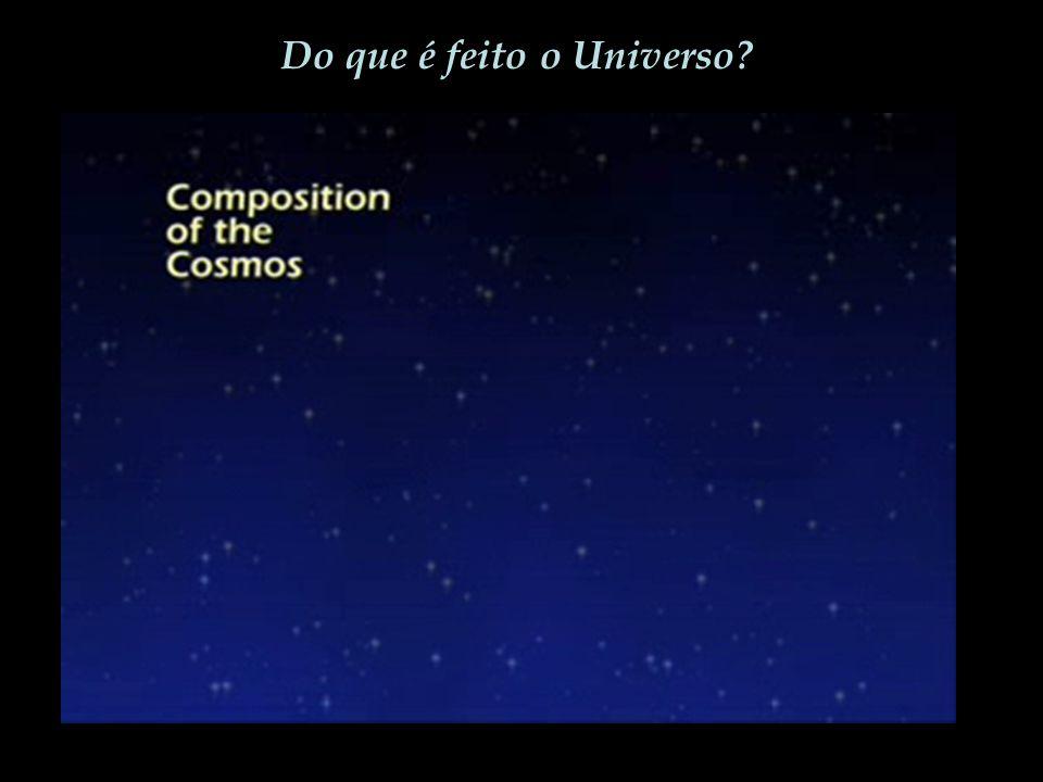 Do que é feito o Universo?