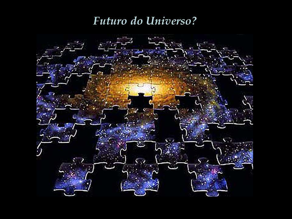 Futuro do Universo?