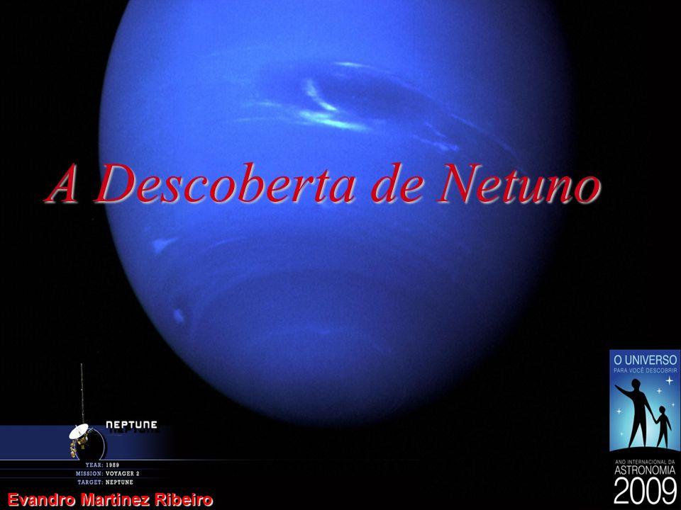 A Descoberta de Netuno Evandro Martinez Ribeiro