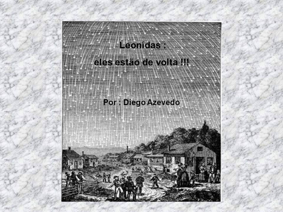 Leonídas : eles estão de volta !!! Por : Diego Azevedo