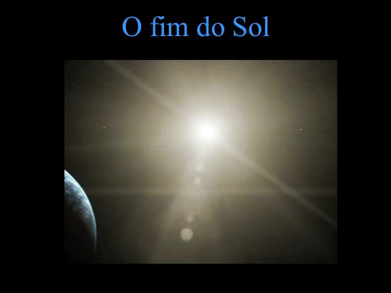 O fim do Sol