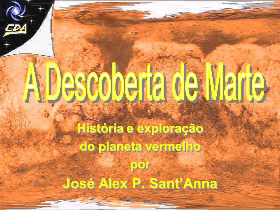 História e exploração do planeta vermelho por José Alex P.
