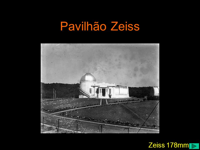 Zeiss 178mm Pavilhão Zeiss