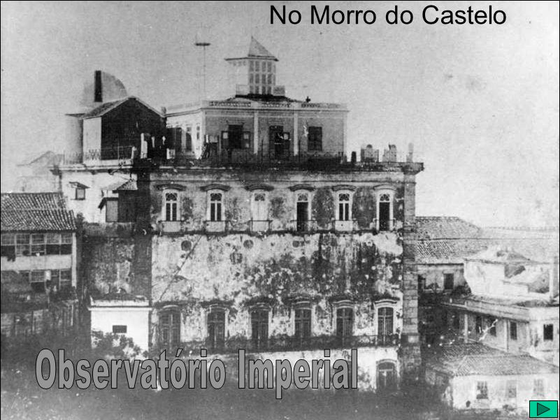 No Morro do Castelo