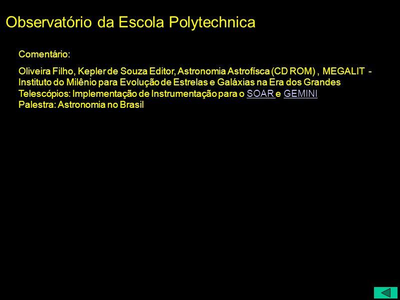 Comentário: Oliveira Filho, Kepler de Souza Editor, Astronomia Astrofísca (CD ROM), MEGALIT - Instituto do Milênio para Evolução de Estrelas e Galáxia