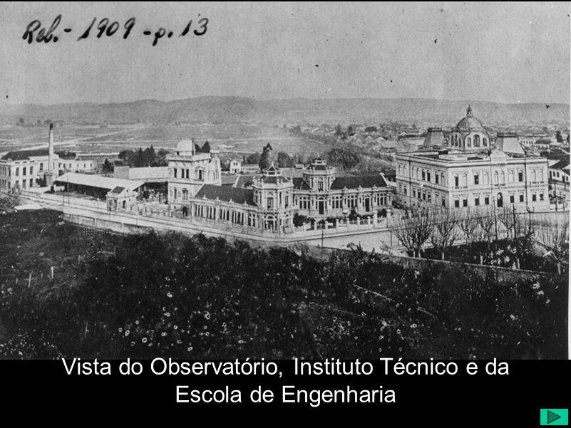 Vista do Observatório, Instituto Técnico e da Escola de Engenharia