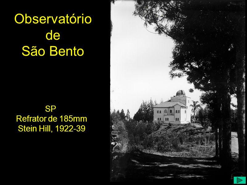 SP Refrator de 185mm Stein Hill, 1922-39 Observatório de São Bento