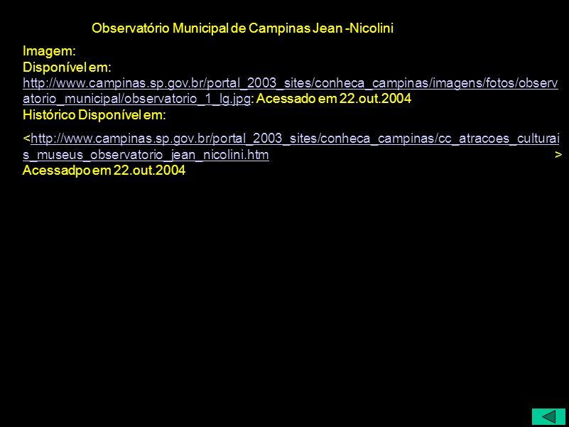 Imagem: Disponível em: http://www.campinas.sp.gov.br/portal_2003_sites/conheca_campinas/imagens/fotos/observ atorio_municipal/observatorio_1_lg.jpg: A