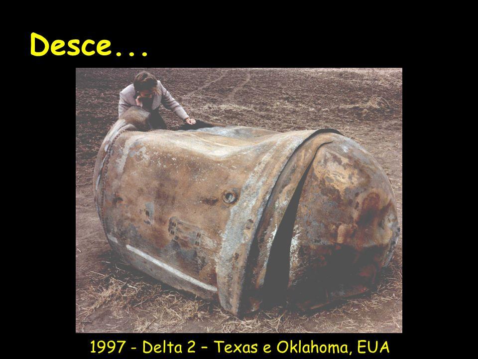 Desce... 1997 - Delta 2 – Texas e Oklahoma, EUA