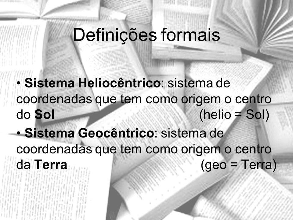 Bibliografia Livro texto: COPÉRNICO, Nicolau.