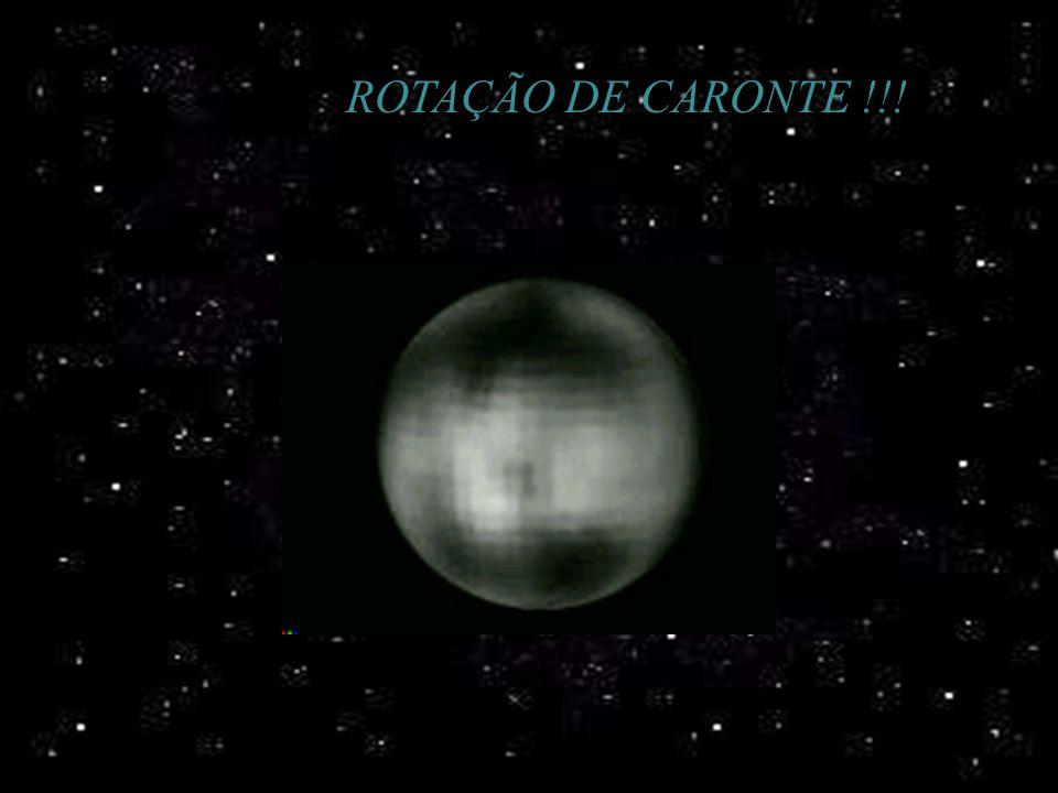 ROTAÇÃO DE CARONTE !!!