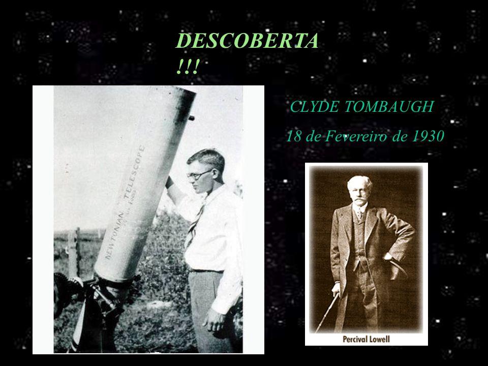 DESCOBERTA !!! CLYDE TOMBAUGH 18 de Fevereiro de 1930