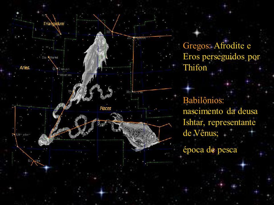 Gregos: Afrodite e Eros perseguidos por Thifon Babilônios: nascimento da deusa Ishtar, representante de Vênus; época de pesca