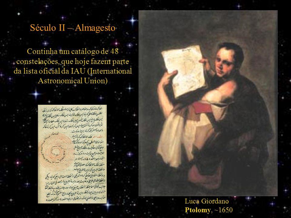 Século II – Almagesto Continha um catálogo de 48 constelações, que hoje fazem parte da lista oficial da IAU (International Astronomical Union) Luca Gi
