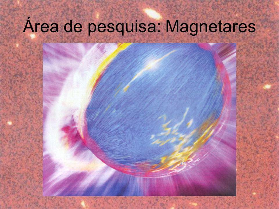 Área de pesquisa: Magnetares