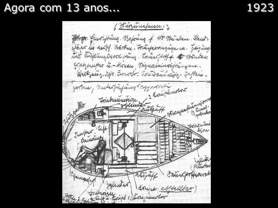 E com 12 anos… Comentários: Com 12 anos von Braun começa a brincar com foguetes. Tudo o que podia andar von Braun colocava foguetes. Logo a vizinhança