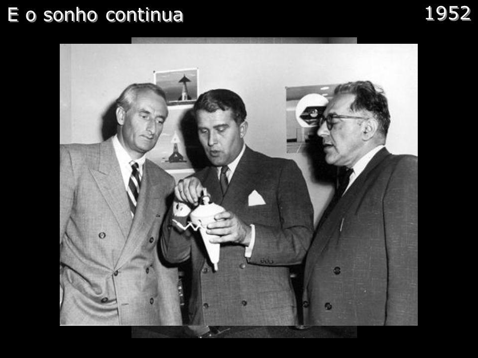 Redstone Comentários: E em 1950 os cientistas foram transferidos para Huntsville Alabama, por onde ele viveu 20 anos. Até 1956, von Braun liderou o de