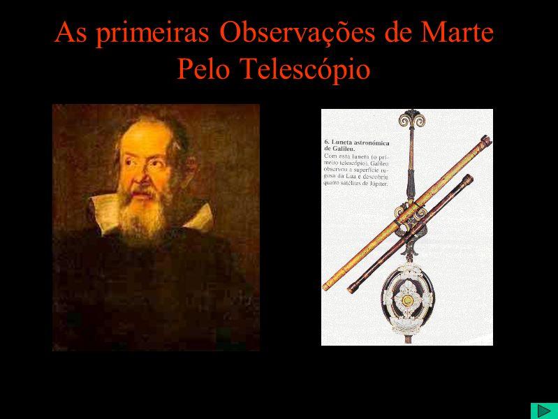 As primeiras Observações de Marte Pelo Telescópio