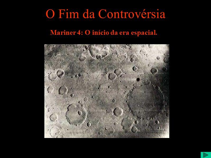 O Fim da Controvérsia Mariner 4: O início da era espacial.