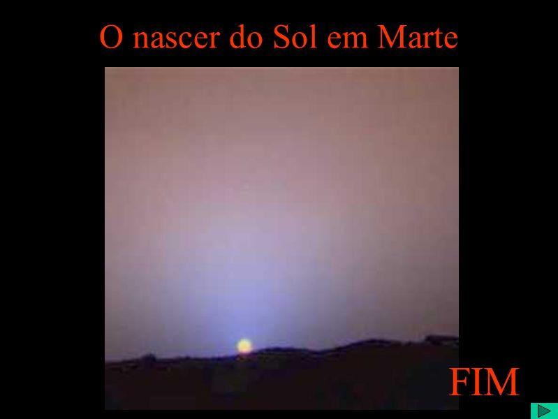 O nascer do Sol em Marte FIM