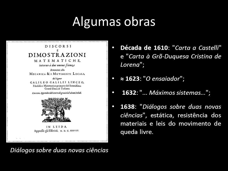 Algumas obras Década de 1610: