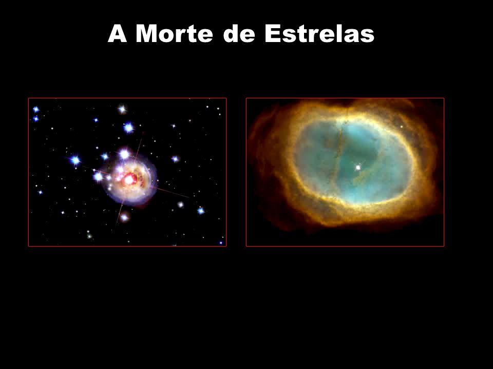 A Morte de Estrelas.