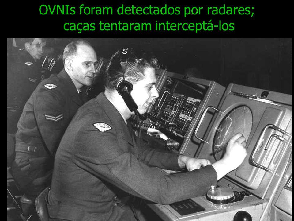 OVNIs foram detectados por radares; caças tentaram interceptá-los