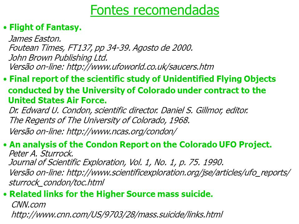 Fontes recomendadas Flight of Fantasy. James Easton. Foutean Times, FT137, pp 34-39. Agosto de 2000. John Brown Publishing Ltd. Versão on-line: http:/