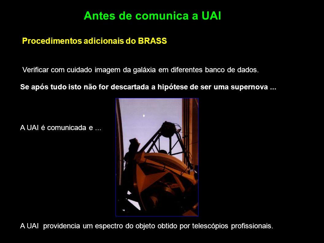 A UAI providencia um espectro do objeto obtido por telescópios profissionais. Antes de comunica a UAI Verificar com cuidado imagem da galáxia em difer