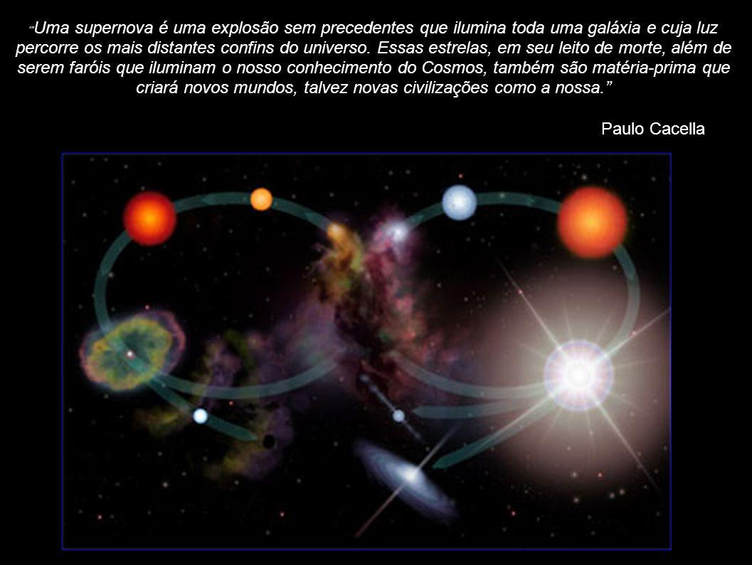 Uma supernova é uma explosão sem precedentes que ilumina toda uma galáxia e cuja luz percorre os mais distantes confins do universo. Essas estrelas, e