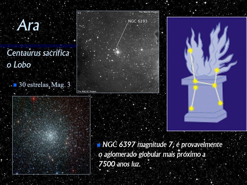 Ara Centaurus sacrifica o Lobo NGC 6397 magnitude 7, é provavelmente NGC 6397 magnitude 7, é provavelmente o aglomerado globular mais próximo a o aglo