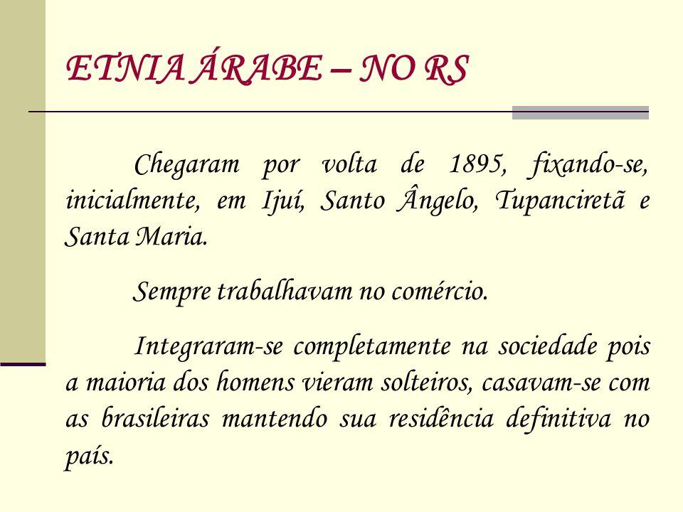 Chegaram por volta de 1895, fixando-se, inicialmente, em Ijuí, Santo Ângelo, Tupanciretã e Santa Maria. Sempre trabalhavam no comércio. Integraram-se