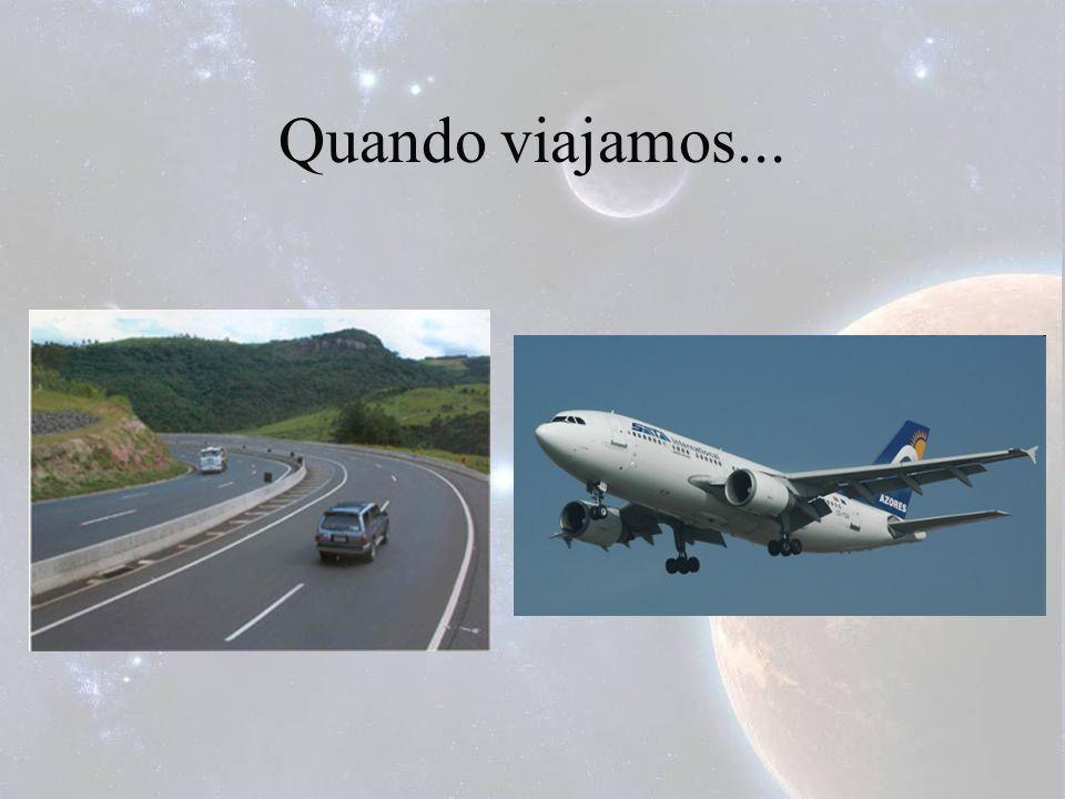 Quando viajamos...