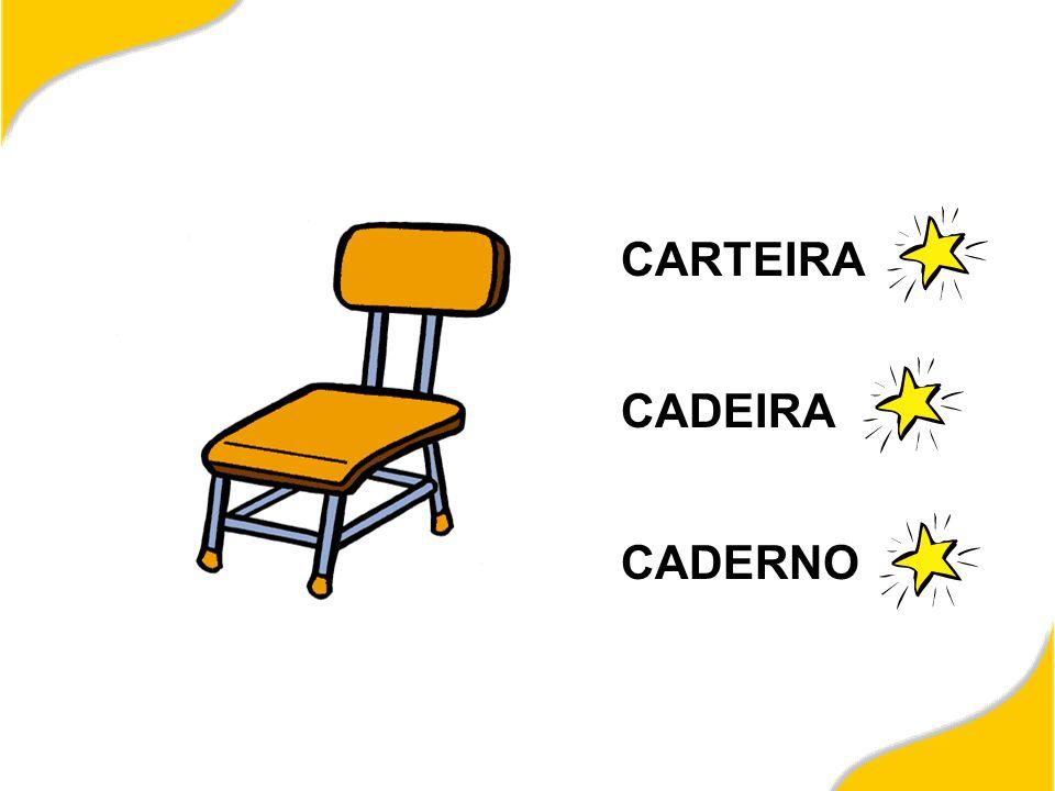 CARTEIRA CADEIRA CADERNO