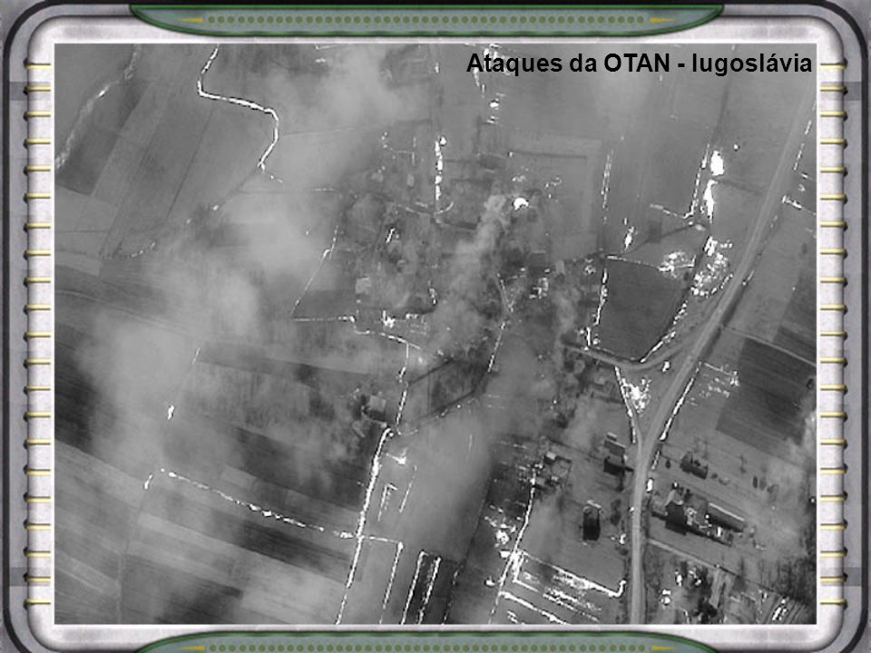 Ataques da OTAN - Iugoslávia