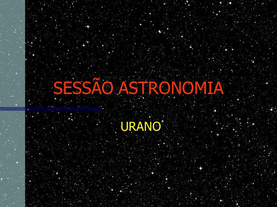SESSÃO ASTRONOMIA URANO
