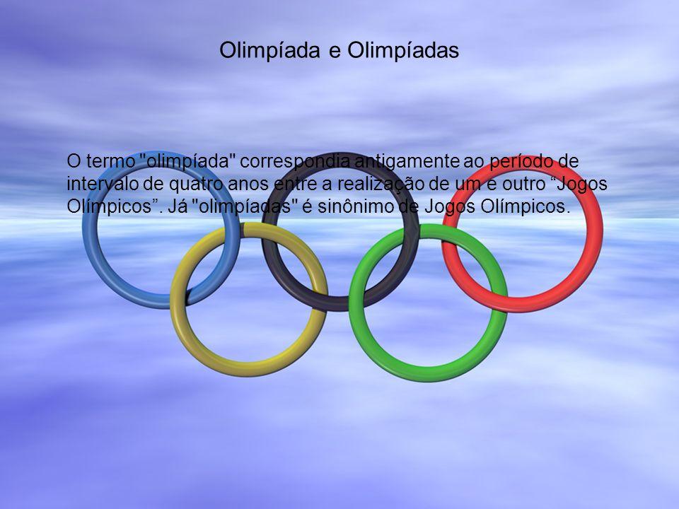 Olimpíada e Olimpíadas O termo