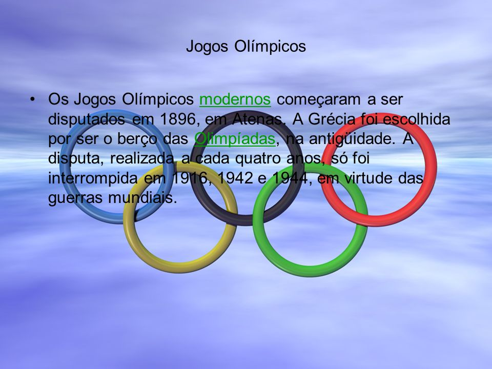 Jogos Olímpicos Já receberam os jogos 18 países, sendo que seis deles por mais de uma vez (Alemanha, Austrália, EUA, França, Grã-Bretanha e Grécia).