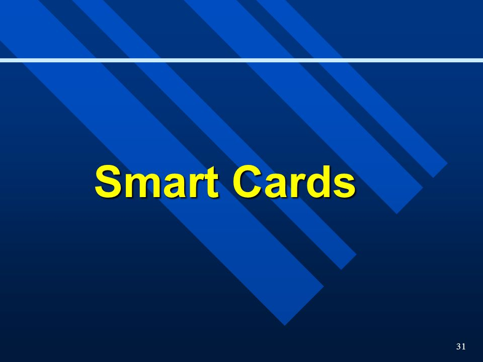 31 Smart Cards