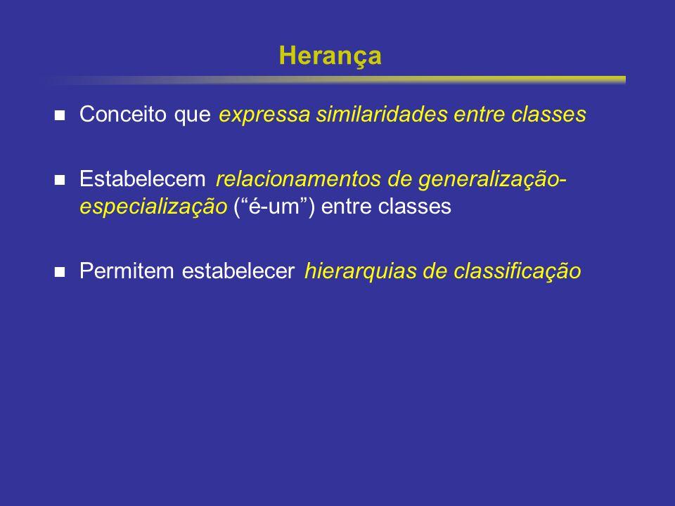 19 Herança Conceito que expressa similaridades entre classes Estabelecem relacionamentos de generalização- especialização (é-um) entre classes Permite