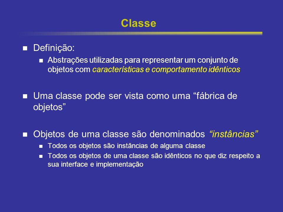 8 Classe Definição: Abstrações utilizadas para representar um conjunto de objetos com características e comportamento idênticos Uma classe pode ser vi
