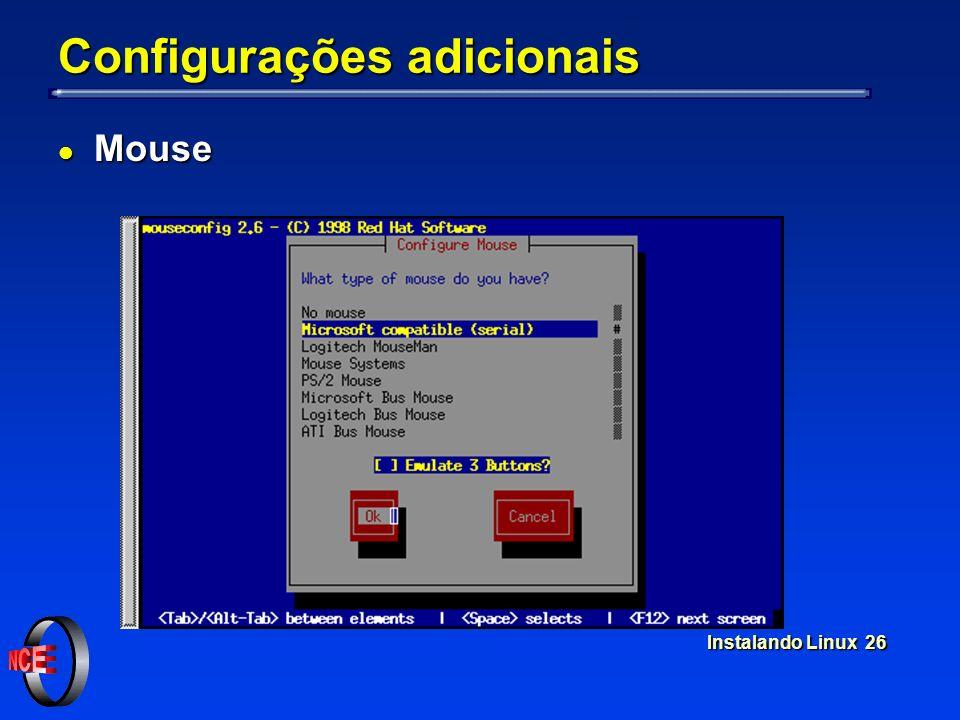 Instalando Linux 26 Configurações adicionais l Mouse