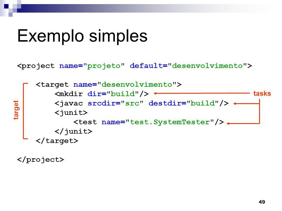 49 Exemplo simples target tasks
