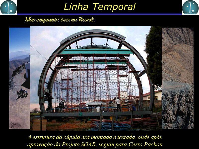 Linha Temporal 2000: A construção da estrutura é concluída, mas enquanto a cúpula não esta pronta... Como a primeira não era muito apta para as condiç