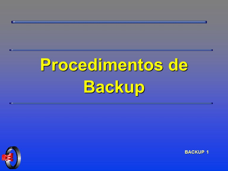 BACKUP 1 Procedimentos de Backup