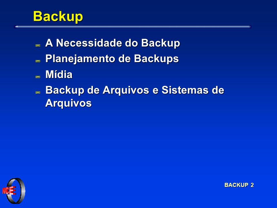BACKUP 3 A Necessidade do Backup ; Entre as atividades do administrador, está a tarefa de planejar e executar um procedimento eficiente de backups; ; Os arquivos podem ser perdidos por falhas do próprio usuário, de algum problema de software ou por algum problema de hardware; ; O desastre causado pela perda de um disco pode ser tanto maior quanto pior tiver sido planejado ou executado um esquema de backups.